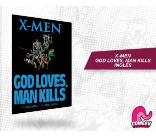 Xmen God Loves, Man Kills TPB inglés