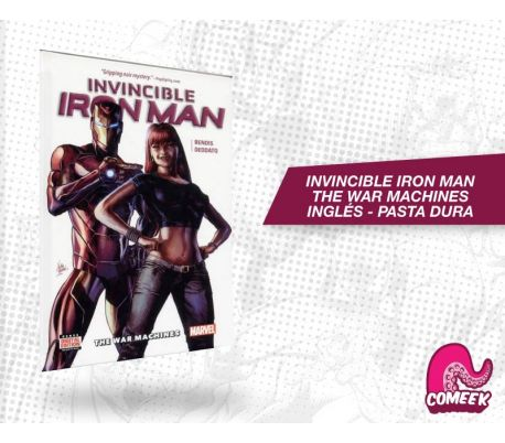The invincible Iron Man The War Machines HC inglés