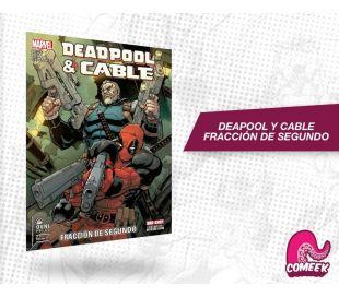 Deadpool y Cable fracción de segundo