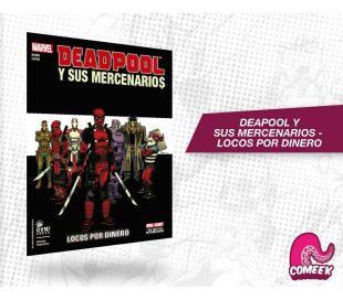 Deadpool y sus mercenarios volumen 1