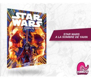 Star Wars A la sombra de Yavin