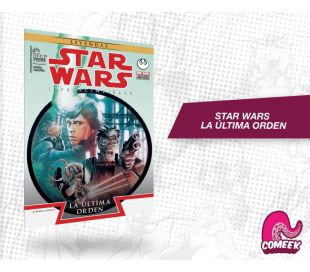 Star Wars Imprescindibles Vol. 3 La última orden
