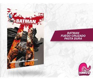 Batman fuego cruzado Pasta dura