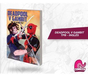 Deadpool V Gambit TPB inglés