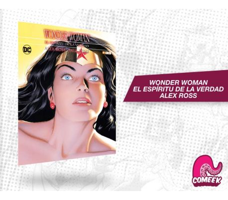 Wonder Woman Espíritu de la verdad Alex Ross