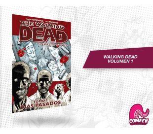 The Walking Dead Volumen 1 Días Pasados