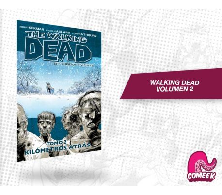 The Walking Dead Volumen 2 Dejando todo Atrás