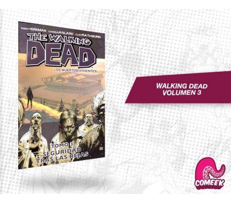 The Walking Dead Volumen 3 La Seguridad de las Rejas