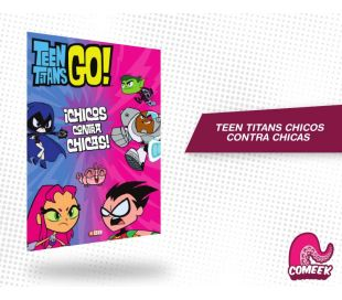 Teen Titans Chicos Vs Chicas