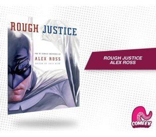 Rough Justice Alex Ross