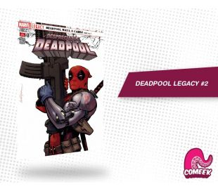 Deadpool Legacy número 2