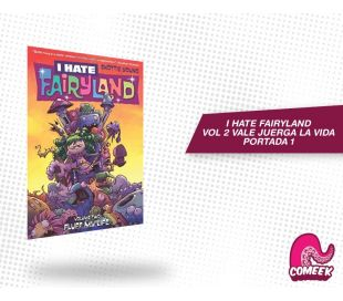 I Hate Fairyland Vol 2. Vale Juerga La Vida Portada 1