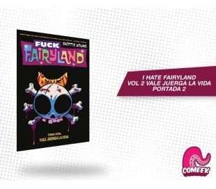 I Hate Fairyland Vol 2. Vale Juerga La Vida Portada 2