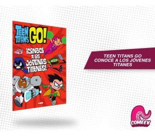 Teen Titans Go Conoce a los Jóvenes Titánes