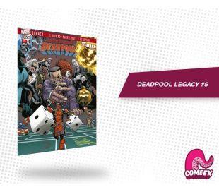 Deadpool Legacy número 5