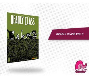 Deadly class Vol 3