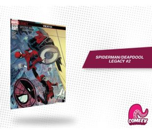 Spiderman Deadpool Legacy número 2