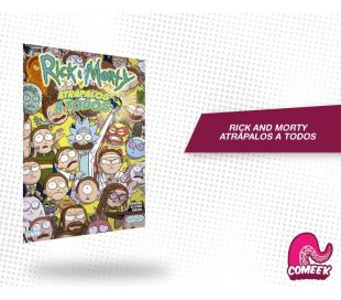 Rick And Morty Atrapalos a Todos
