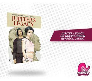 Jupiter Legacy Un Nuevo Orden
