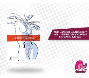 THE UMBRELLA ACADEMY Vol 1 SUITE APOCALIPSIS