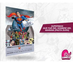 Superman Que fue del hombre del mañana y otras historias