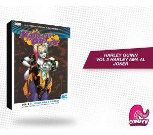 Harley Quinn Vol 2 El Joker Ama a Harley