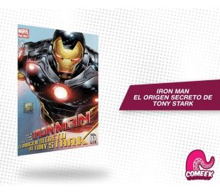 Iron Man El Orígen Secreto de Tony Stark Vol 1