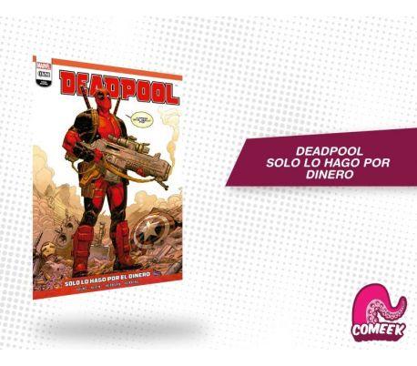 Deadpool Solo lo Hago por Dinero