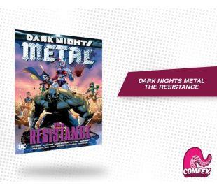 Batman Dark Nights Metal Resistance