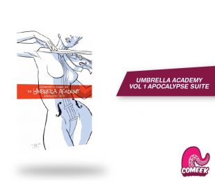 The Umbrella Academy Vol. 1 Apocalypse Suite