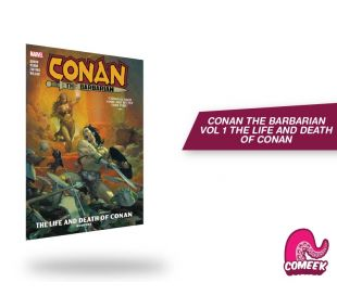 Conan the Barbarian Vol. 1 The Life and Death of Conan