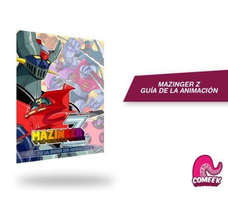 Mazinger Z La Guía de la Serie de Animación
