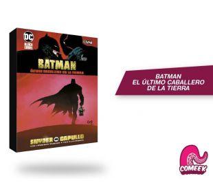 Batman El Último Caballero de la Tierra