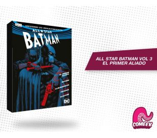 All Star Batman Vol 3 El Primer Aliado