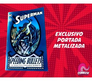 Superman Balas Ardientes