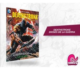Deathstroke - Dioses de la guerra